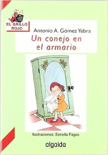Un conejo en el armario Infantil - Juvenil - El Grillo... - El ...