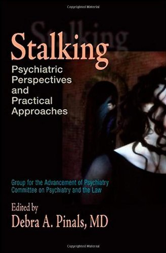 Stalking: Psychiatric Perspectives and Practical Approaches Pdf