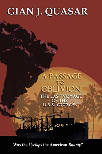 A Passage to Oblivion: The Last Voyage of the USS Cyclops