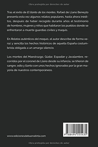 Relatos auténticos del maquis: Historias en voz baja de una guerra silenciada: Amazon.es: de Llano, Rafael: Libros