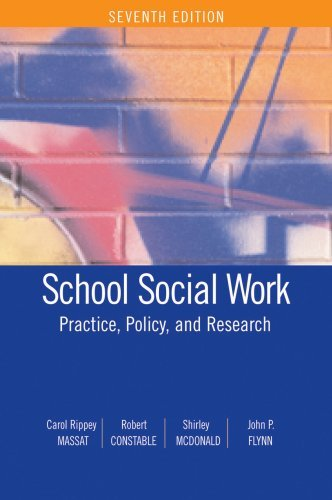 School Social Work: Practice, Policy, and Research by Carol Rippey Massat Robert Constable Shirley McDonald John P. Flynn (2008-07-15) Paperback