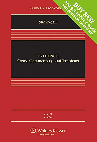 Evidence Cases Commentary and Problems Connected Casebook Aspen Casebook
