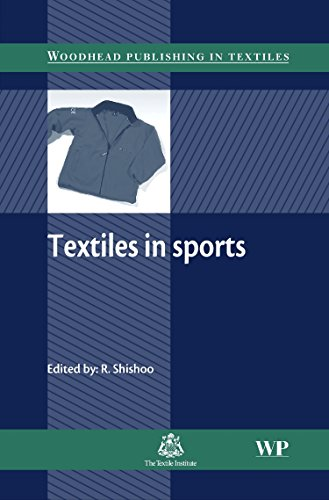Textiles in Sport (Woodhead Publishing Series in Textiles) Roshan Shishoo