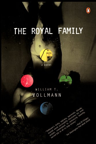 The royal family a novel kindle edition by william t vollmann the royal family a novel by vollmann william t fandeluxe Images