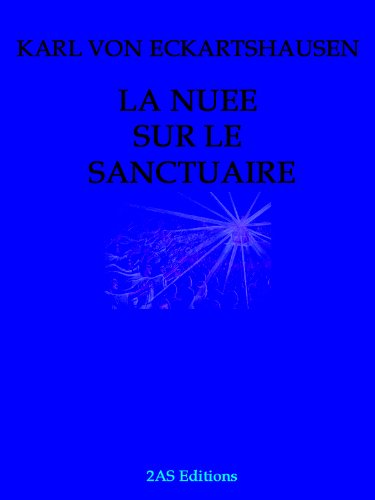 LA NUEE SUR LE SANCTUAIRE (Annoté) (French Edition)