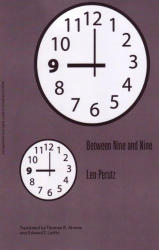 Between Nine and Nine. (Studies in Austrian Literature Culture and Thought. Translation Series). (Studies in Austrian Literature Culture and Thought Transalation Series)