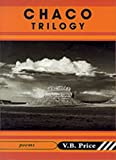 Chaco Trilogy, V. B. Price, 1888809108