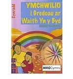 img - for Ymchwilio I Gredoau Ar Waith Yn Y Byd (Paperback)(Welsh) - Common book / textbook / text book