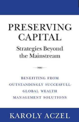 Preserving Capital - Strategies Beyond the Mainstream Pdf