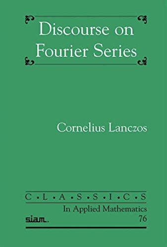 Discourse on Fourier Series (Classics in Applied Mathematics) por Cornelius Lanczos