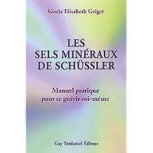 SELS MINERAUX DE SCHUSSLER (LES)