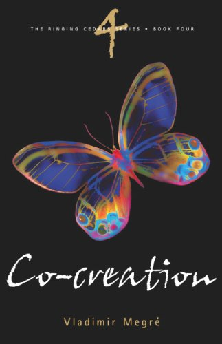 Ringing Cedars Series - Co-Creation (The Ringing Cedars, Book 4)