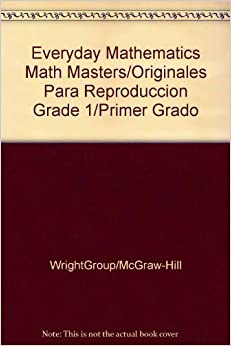 Everyday Mathematics Math Masters/Originales para reproduccion: Grade 1/Primer grado (EM Staff Development)