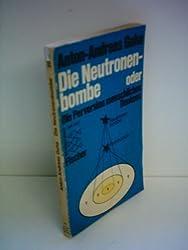 Die Neutronenbombe: Odor, Die Perversion menschlichen Denkens (Informationen zur Zeit) (German Edition)