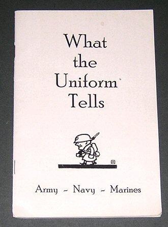 ls - Army - Navy - Marines Uniforms and Insignia (World War I Era Booklet) (Navy Marine Uniforms)