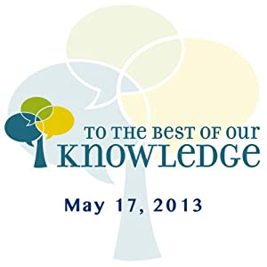 To the Best of Our Knowledge: Rethinking Education Radio/TV Program