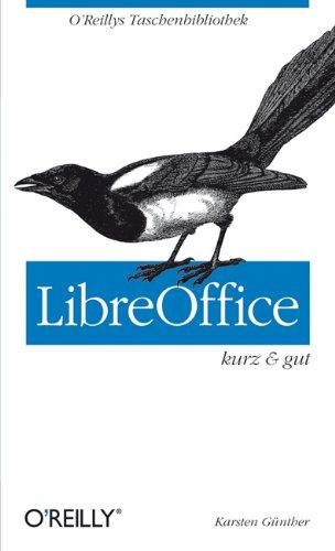 LibreOffice - kurz & gut (O'Reillys Taschenbibliothek)