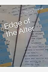 Edge of the Alter Paperback