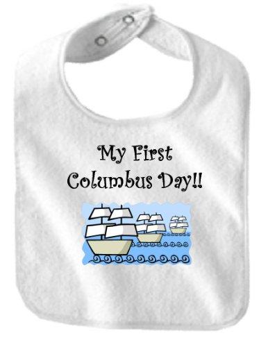 MY FIRST COLUMBUS DAY - BigBoyMusic Baby Designs - Bibs - White Bib
