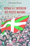 img - for Voyage a  l'inte rieur des petites nations (French Edition) book / textbook / text book
