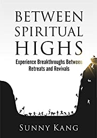 Between Spiritual Highs by Sunny Kang ebook deal
