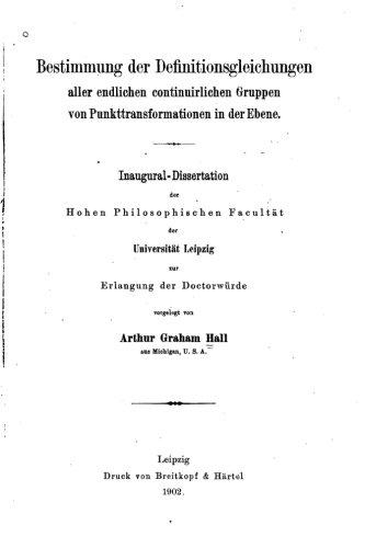 Download Bestimmung der Definitionsgleichungen aller endlichen continuirlichen Gruppen (German Edition) ebook