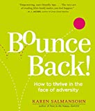 Bounce Back!: How to Thrive in the Face of