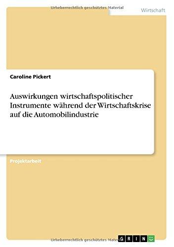 Auswirkungen wirtschaftspolitischer Instrumente während der Wirtschaftskrise auf die Automobilindustrie