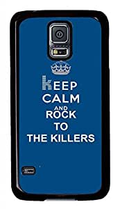 Keep Calm And Rock To The Killers PC Black Hard Case Cover Skin For Samsung Galaxy S5 I9600