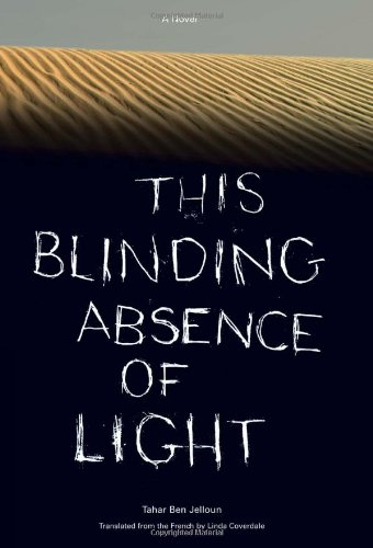 This Blinding Absence of Light: A Novel