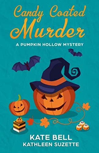 Candy Coated Murder: A Pumpkin Hollow Mystery, Book 1]()