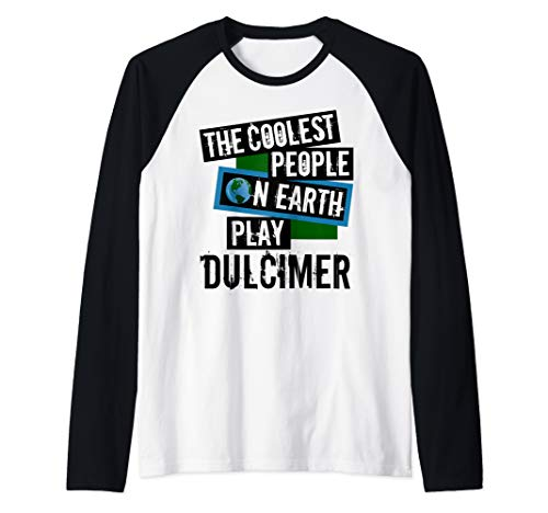 The Coolest People on Earth Play Dulcimer Fun String Instrument Raglan Baseball Tee