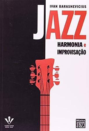 Jazz:Harmonia & Improvisacao: Ivan Barasnevicius: Amazon.es: Música