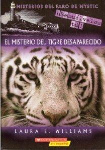 Misterios Del Faro De Mystic: El Misterio Del Tigre Desaparecido / Mystic Lighthouse Series: The Mystery of the Missing Tiger pdf epub