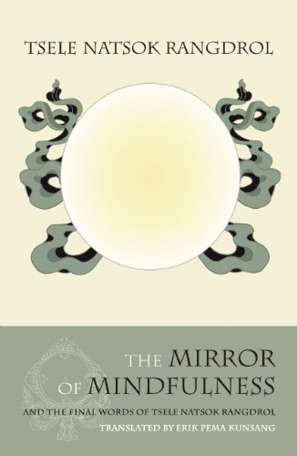 Mirror Mindfulness Tsele Natsok Rangdrol product image