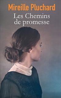 Les chemins de promesse, Pluchard, Mireille