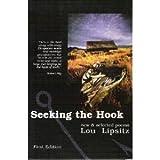 Seeking the Hook, Lou Lipsitz, 0930095162
