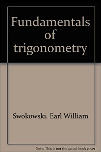 Fundamentals of Trigonometry (The Prindle, Weber