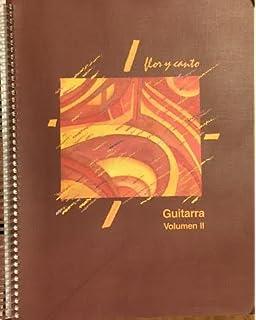 Flor Y Canto Guitarra Volumens 1 & 2