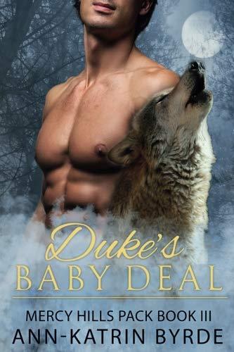 Duke's Baby Deal (Mercy Hills Pack) (Volume 3)