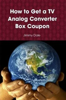 - How to Get a TV Analog Converter Box Coupon