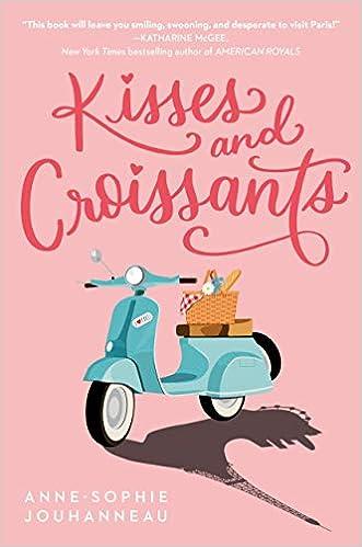 Amazon.com: Kisses and Croissants (9780593173572): Jouhanneau, Anne-Sophie:  Books