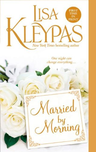 Married by Morning (Hathaways Book 4) by [Kleypas, Lisa]