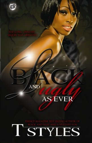 Download Black & Ugly As Ever (The Cartel Publications Presents) PDF