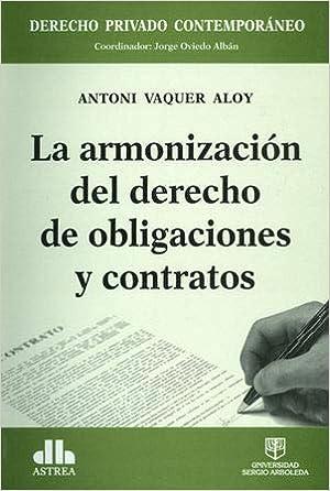 Amazon.com: Armonizacion Del Derecho De Obligaciones Y ...