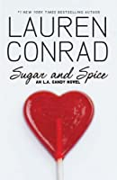 Sugar And Spice (L.A. Candy Book 3) (English