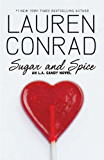 Sugar and Spice (L.A. Candy Book 3)