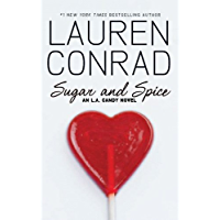 Sugar and Spice (L.A. Candy Book 3)
