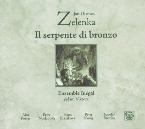 Bronze Ensemble - Zelenka: Il Serpente di Bronzo