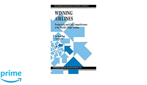 Winning Airlines (Transportation Research, Economics and ...